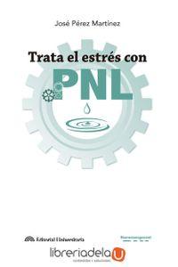 ag-trata-el-estres-con-pnl-editorial-universitaria-ramon-areces-9788499612591
