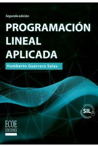 Programación Lineal Aplicada Segunda Edición