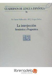 ag-la-interjeccion-semantica-y-pragmatica-arco-libros-la-muralla-sl-9788476355497
