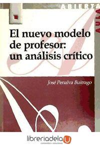 ag-el-nuevo-modelo-de-profesor-un-analisis-critico-editorial-la-muralla-sa-9788471337610