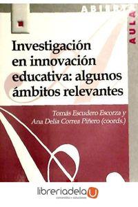 ag-investigacion-en-innovacion-educativa-algunos-ambitos-relevantes-editorial-la-muralla-sa-9788471337658