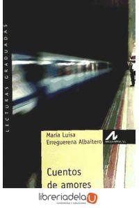 ag-cuentos-de-amores-extranos-arco-libros-la-muralla-sl-9788476356098