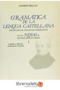 ag-gramatica-de-lengua-castellana-destinada-al-uso-de-los-americanos-arco-libros-la-muralla-sl-9788476350478