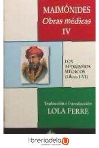 ag-maimonides-obras-medicas-iv-los-aforismos-medicos-libros-ivi-ediciones-el-almendro-9788480051224