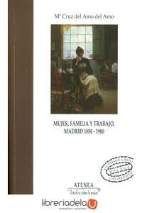 ag-mujer-familia-y-trabajo-18501900-madrid-servicio-de-publicaciones-y-divulgacion-cientifica-de-la-universidad-de-malaga-9788497473040
