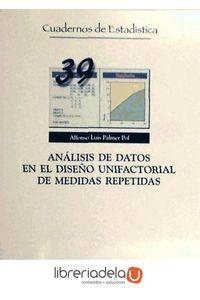 ag-analisis-de-datos-en-el-diseno-unifactorial-de-medidas-repetidas-editorial-la-muralla-sa-9788471337955
