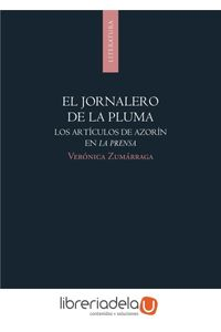 ag-el-jornalero-de-la-pluma-los-articulos-de-azorin-en-la-prensa-publicacions-universitat-dalacant-9788497171519