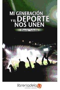 ag-mi-generacion-y-el-deporte-nos-unen-editorial-club-universitario-9788499484631