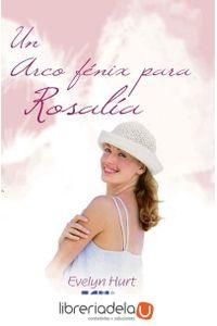 ag-un-arco-fenix-para-rosalia-editorial-club-universitario-9788499484273