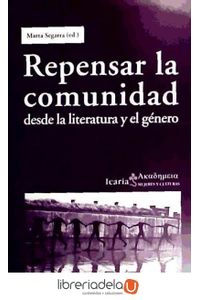 ag-repensar-la-comunidad-desde-la-literatura-y-el-genero-icaria-editorial-9788498884012