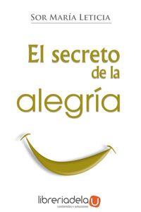 ag-el-secreto-de-la-alegria-ediciones-palabra-sa-9788498409680