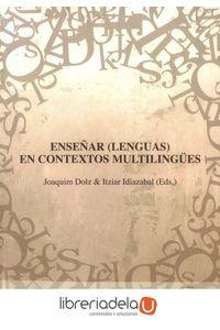 ag-ensenar-lenguas-en-contextos-multilingues-universidad-del-pais-vasco-servicio-editorialeuskal-herriko-unibertsitatea-argitarapen-zerbitzua-9788498608380