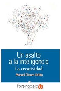 ag-un-asalto-a-la-inteligencia-la-creatividad-eride-ediciones-9788416085354