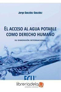 ag-acceso-al-agua-potable-como-derecho-humano-editorial-club-universitario-9788416113408