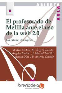ag-el-profesorado-de-melilla-ante-el-uso-de-la-web-20-editorial-la-muralla-sa-9788471338112