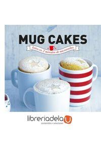 ag-mug-cakes-listos-en-2-minutos-de-microondas-lunwerg-editores-9788416177233