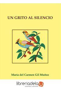 ag-un-grito-al-silencio-editorial-ledoria-jesus-munoz-romer-9788416005734