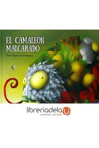 ag-el-camaleon-malcarado-editorial-luis-vives-edelvives-9788414001400