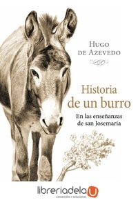 ag-historia-de-un-burro-en-las-ensenanzas-de-san-josemaria-ediciones-palabra-sa-9788490613153