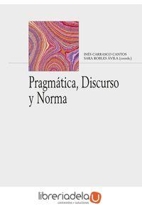 ag-pragmatica-discurso-y-norma-arco-libros-la-muralla-sl-9788476359426