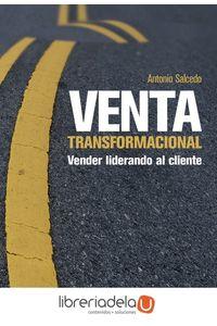ag-venta-transformacional-vender-liderando-al-cliente-esic-editorial-9788416462575