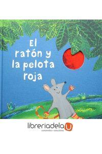ag-el-raton-y-la-pelota-roja-editorial-juventud-sa-9788426142443