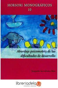ag-abordaje-psicomotriz-de-las-dificultades-de-desarrollo-horsori-editorial-sl-9788415212850