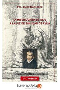 ag-la-misericordia-de-dios-a-la-luz-de-san-juan-de-avila-biblioteca-autores-cristianos-9788422018926