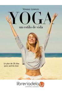 ag-yoga-un-estilo-de-vida-5-pasos-para-el-completo-bienestar-editorial-planeta-sa-9788408145929