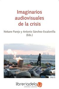 ag-imaginarios-audiovisuales-de-la-crisis-eunsa-ediciones-universidad-de-navarra-sa-9788431331368