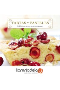 ag-tartas-y-pasteles-50-deliciosas-recetas-de-reposteria-casera-amat-editorial-9788497359160