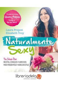 ag-naturalmente-sexy-the-stash-plan-recetas-consejos-y-ejercicios-para-perder-peso-y-marcar-estilo-amat-editorial-9788497359085