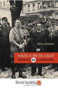 ag-nazis-a-pie-de-calle-una-historia-de-las-sa-en-la-republica-de-weimar-alianza-editorial-9788491046769