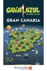 ag-gran-canaria-guias-azules-de-espana-sa-9788416766956