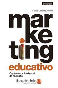 ag-marketing-educativo-captacion-y-fidelizacion-de-alumnos-esic-editorial-9788417024734