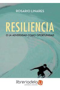 ag-resiliencia-o-la-adversidad-como-oportunidad-ediciones-espuela-de-plata-9788416034956