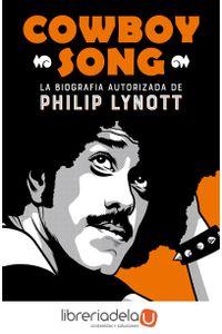 ag-cowboy-song-la-biografia-autorizada-de-philip-lynott-es-pop-ediciones-9788494458767