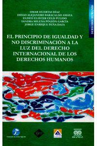 el-principio-de-igualdad-y-no-discriminacion-a-la-luz-del-derecho-internacional-de-los-derechos-humanos-9789589807064-inte