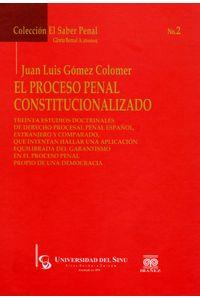 el-proceso-penal-constitucionalizado-9789587492071-inte