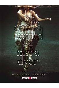 lib-la-oscura-verdad-de-mara-dyer-maeva-ediciones-9788415120650