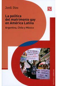 la-politica-del-matrimonio-gay-9786071654540-foce