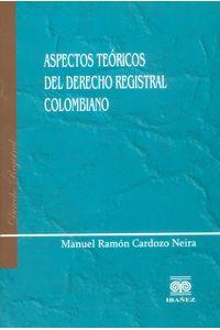 aspectos-teoricos-del-derecho-registral-9789588297385-1-inte
