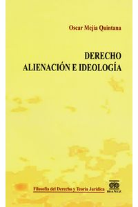 derecho-alienacion-e-ideologia-9789587492170-inte