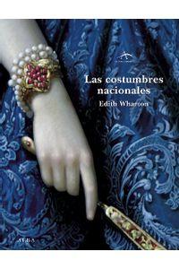 lib-las-costumbres-nacionales-alba-editorial-9788484286240
