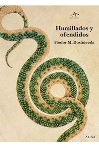 lib-humillados-y-ofendidos-alba-editorial-9788490652534