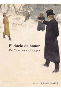 lib-el-duelo-de-honor-alba-editorial-9788490652428