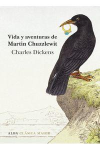 lib-vida-y-aventuras-de-martin-chuzzlewit-alba-editorial-9788490653173