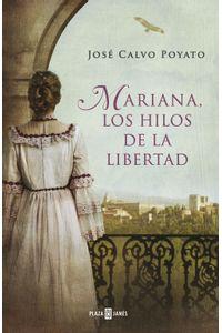 lib-mariana-los-hilos-de-la-libertad-penguin-random-house-9788401342486