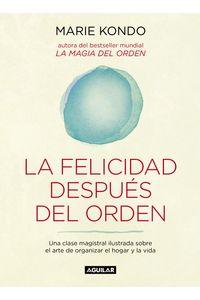 lib-la-felicidad-despues-del-orden-la-magia-del-orden-2-penguin-random-house-9788403516014