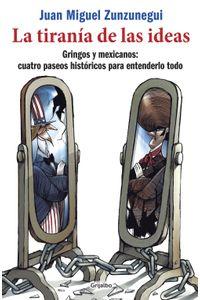 lib-la-tirania-de-las-ideas-penguin-random-house-9786073125987